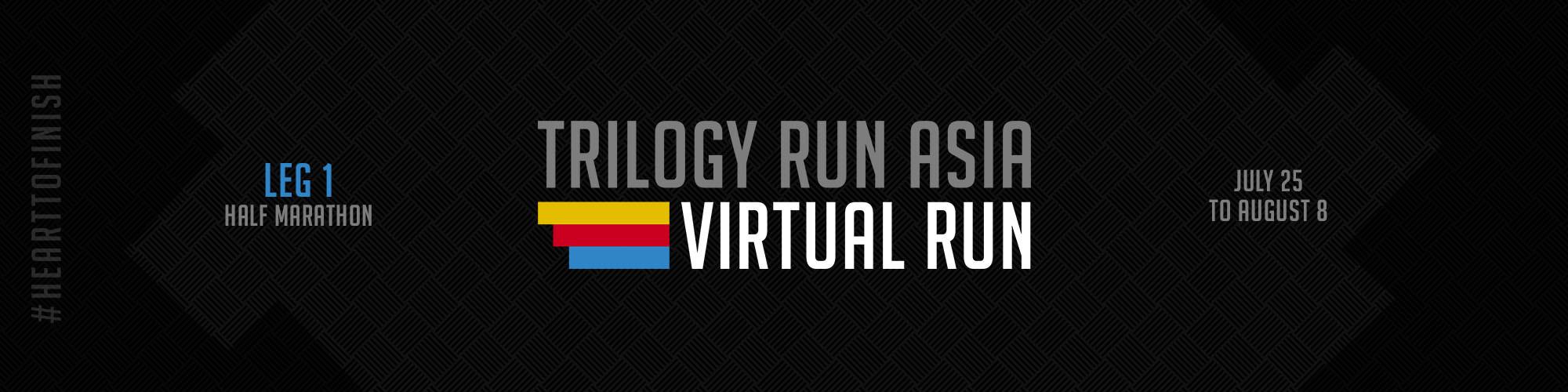 TRILOGY RUN ASIA 2020 Leg 1 - VIRTUAL RUN