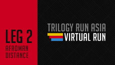 TRILOGY RUN ASIA 2020 Leg 2 - VIRTUAL RUN